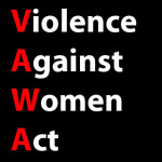 The words: Violence Against Women Act